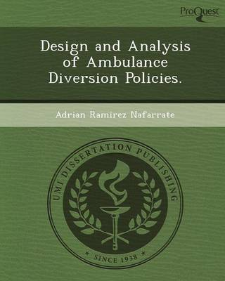 Design and Analysis of Ambulance Diversion Policies