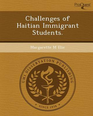 Challenges of Haitian Immigrant Students