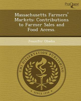 Massachusetts Farmers' Markets: Contributions to Farmer Sales and Food Access