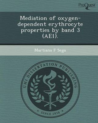 Mediation of Oxygen-Dependent Erythrocyte Properties by Band 3 (Ae1)