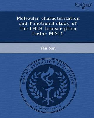 Molecular Characterization and Functional Study of the Bhlh Transcription Factor Mist1