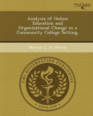 Analysis of Online Education and Organizational Change in a Community College Setting