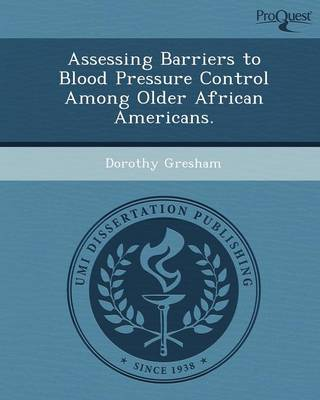 Assessing Barriers to Blood Pressure Control Among Older African Americans