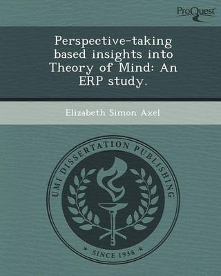 Perspective-Taking Based Insights Into Theory of Mind: An Erp Study