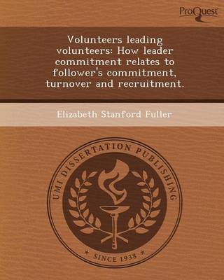 Volunteers Leading Volunteers: How Leader Commitment Relates to Follower's Commitment