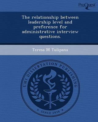 The Relationship Between Leadership Level and Preference for Administrative Interview Questions