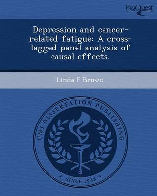 Depression and Cancer-Related Fatigue: A Cross-Lagged Panel Analysis of Causal Effects