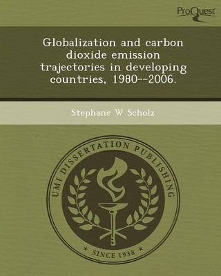 Globalization and Carbon Dioxide Emission Trajectories in Developing Countries