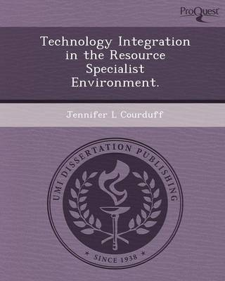 Technology Integration in the Resource Specialist Environment