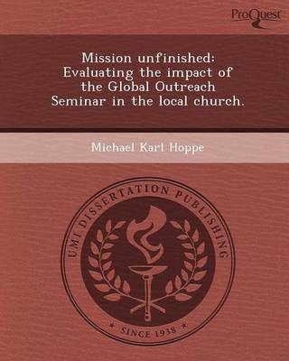 Mission Unfinished: Evaluating the Impact of the Global Outreach Seminar in the Local Church