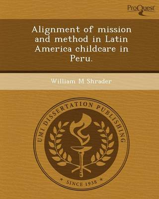Alignment of Mission and Method in Latin America Childcare in Peru