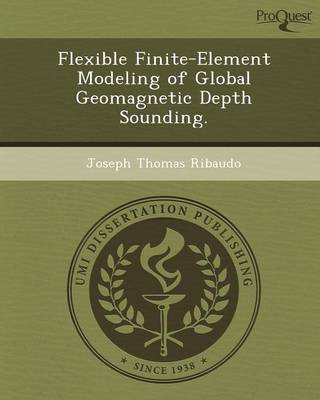 Flexible Finite-Element Modeling of Global Geomagnetic Depth Sounding