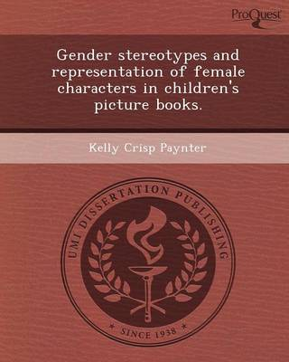 Gender Stereotypes and Representation of Female Characters in Children's Picture Books