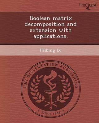 Boolean Matrix Decomposition and Extension with Applications
