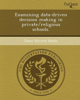 Examining Data-Driven Decision Making in Private/Religious Schools