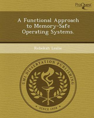 A Functional Approach to Memory-Safe Operating Systems