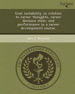 Goal Instability in Relation to Career Thoughts
