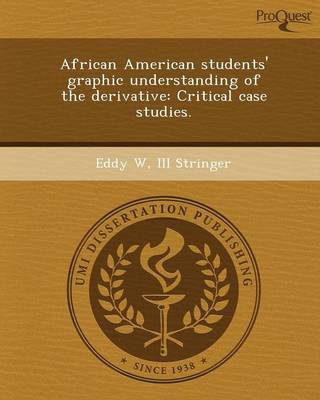 African American Students' Graphic Understanding of the Derivative: Critical Case Studies