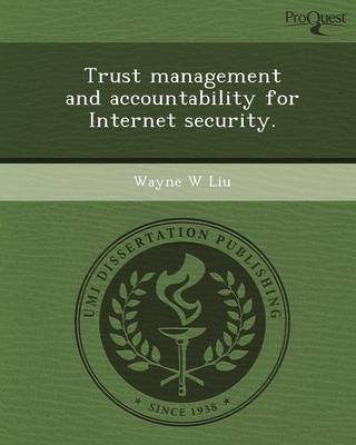 Trust Management and Accountability for Internet Security