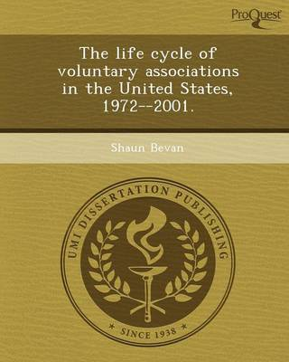 The Life Cycle of Voluntary Associations in the United States