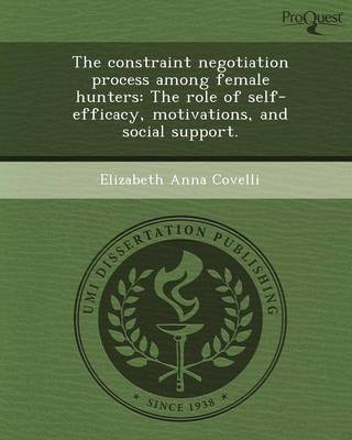 The Constraint Negotiation Process Among Female Hunters: The Role of Self-Efficacy