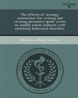 The Effects of Strategy Instruction for Writing and Revising Persuasive Quick Writes on Middle School Students with Emotional Behavioral Disorders