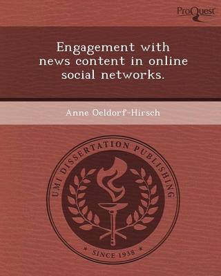 Engagement with News Content in Online Social Networks