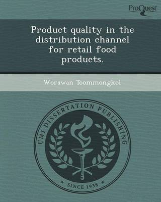 Product Quality in the Distribution Channel for Retail Food Products