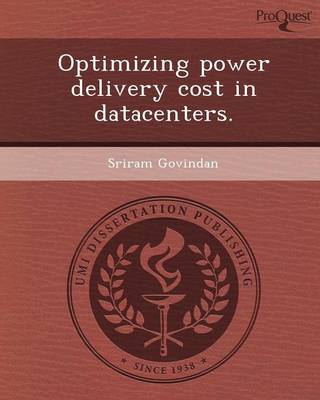Optimizing Power Delivery Cost in Datacenters