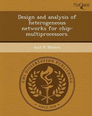 Design and Analysis of Heterogeneous Networks for Chip-Multiprocessors