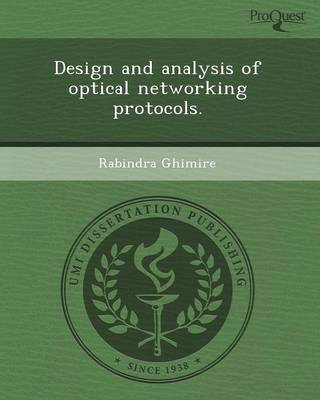 Design and Analysis of Optical Networking Protocols.