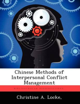 Chinese Methods of Interpersonal Conflict Management