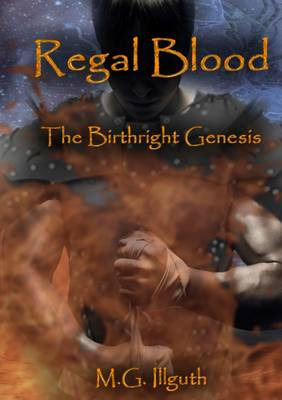 Regal Blood: The Birthright Genesis