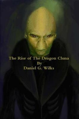 The Rise of the Dragon Cluna