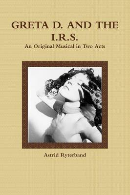 Greta D. and the I.R.S.