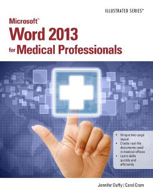 Microsoft (R) Word 2013 for Medical Professionals