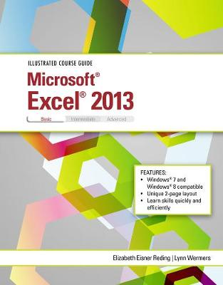 Illustrated Course Guide: Microsoft (R) Excel (R) 2013 Basic