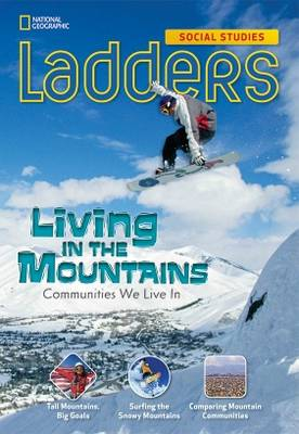 Ladders Social Studies 3: Living in the Mountains (Below Level)