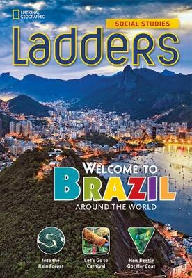 Ladders Social Studies 3: Welcome to Brazil! (Above-Level)