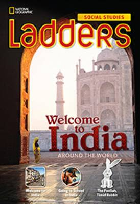 Ladders Social Studies 3: Welcome to India! (On Level)