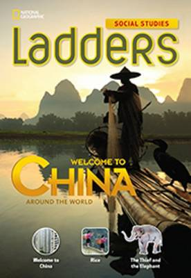 Ladders Social Studies 3: Welcome to China! (On Level)