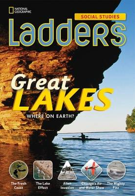 Ladders Social Studies 4: The Great Lakes (Above-Level)