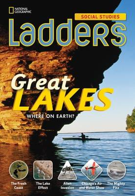 Ladders Social Studies 4: The Great Lakes (On-Level)