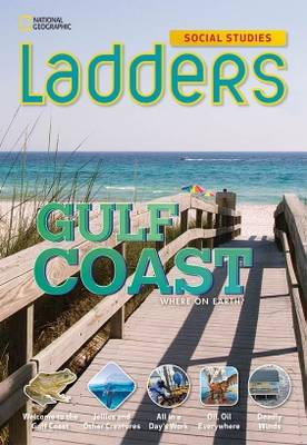 Ladders Social Studies 4: The Gulf Coast (Above-Level)
