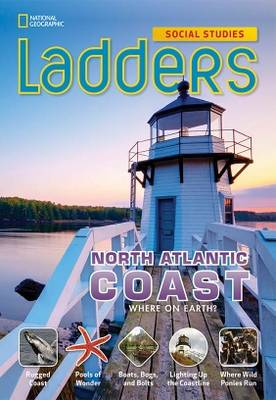 Ladders Social Studies 4: The North Atlantic Coast  (Above-Level)