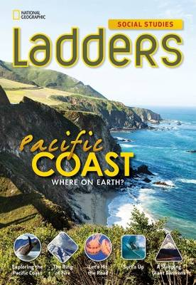 Ladders Social Studies 4: The Pacific Coast (On-Level)