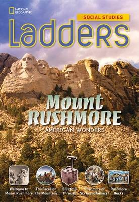 Ladders Social Studies 4: Mount Rushmore (Above-Level)