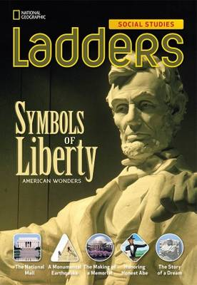 Ladders Social Studies 4: Symbols of Liberty (the Monuments) (Above-Level)