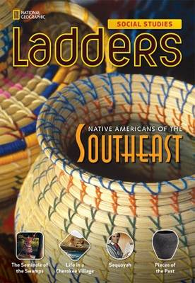 Ladders Social Studies 4: Native Americans of the Southeast (Below-Level)