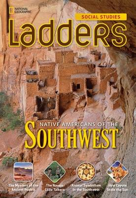 Ladders Social Studies 4: Native Americans of the Southwest (Above-Level)